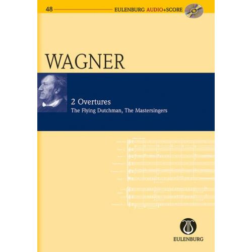 EULENBURG WAGNER RICHARD - 2 OUVERTURES + CD - STUDY SCORE
