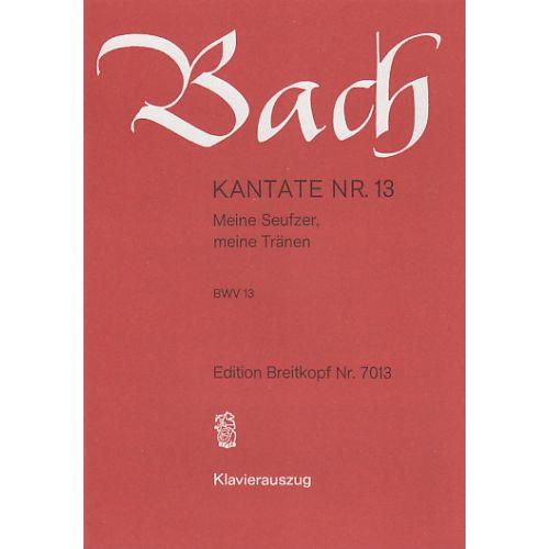 EDITION BREITKOPF BACH J.S. - KANTATE 13 MEINE SEUFZER