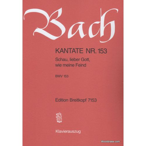 EDITION BREITKOPF BACH J.S. - KANTATE 153 SCHAU, LIEBER GOTT
