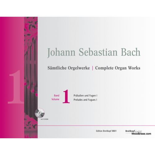 EDITION BREITKOPF BACH J.S. - COMPLETE ORGAN WORKS VOL.1 - PRELUDES AND FUGUES I + CD-ROM