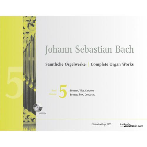 EDITION BREITKOPF BACH J.S. - COMPLETE ORGAN WORKS VOL.5 - SONATAS, TRIOS, CONCERTOS + CD-ROM