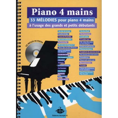 EDITIONS BOURGES R. PIANO 4 MAINS + CD, 33 MELODIES A L'USAGE DES GRANDS ET DES PETITS DEBUTANTS