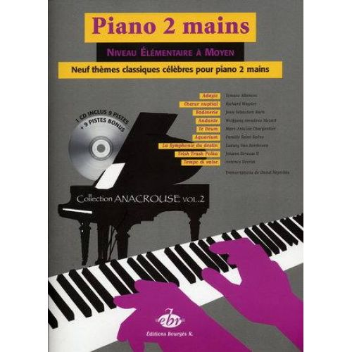 EDITIONS BOURGES R. 9 THEMES CLASSIQUES CELEBRES + CD VOL.2 - PIANO 2 MAINS