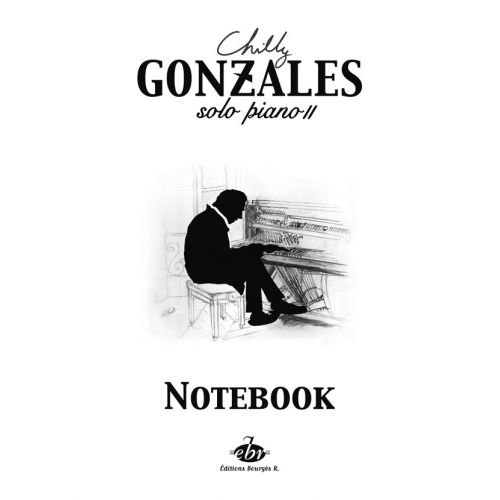 EDITIONS BOURGES R. GONZALES - SOLO PIANO II NOTEBOOK