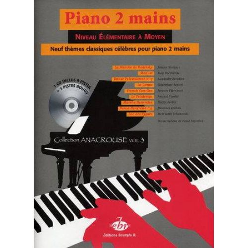 EDITIONS BOURGES R. 9 THEMES CLASSIQUES CELEBRES + CD VOL.3 - PIANO 2 MAINS