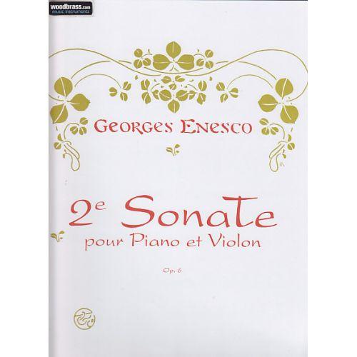 ENOCH ENESCO GEORGES - DEUXIEME SONATE OP. 6 - VIOLON ET PIANO