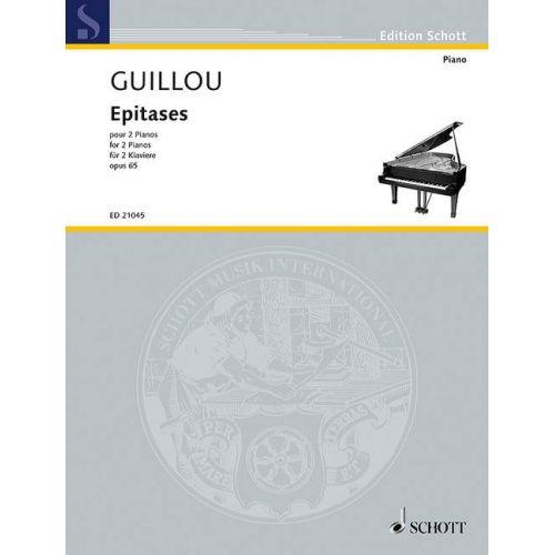 SCHOTT GUILLOU J. - EPITASES OP. 65 - PIANO