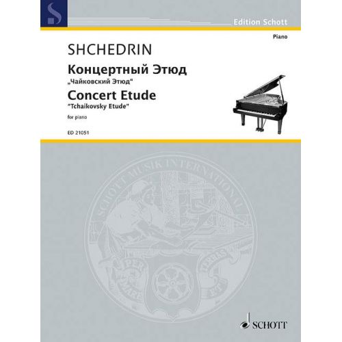 SCHOTT SHCHEDRIN R. - CONCERT ETUDE - PIANO