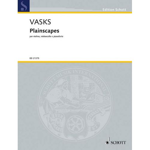 SCHOTT VASKS P. - PLAINSCAPES - MUSIQUE DE CHAMBRE