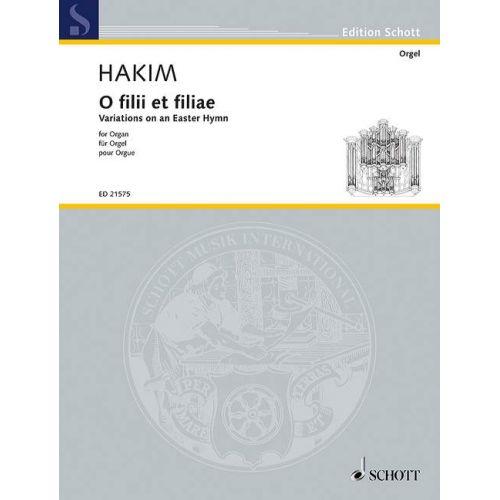 SCHOTT HAKIM S. - O FILII ET FILIAE - ORGUE