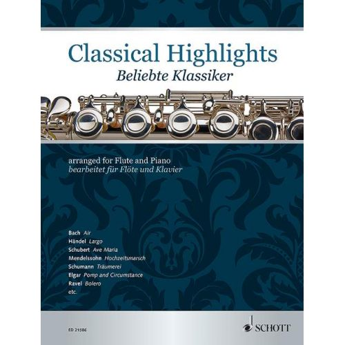 SCHOTT CLASSICAL HIGHLIGHTS - FLUTE