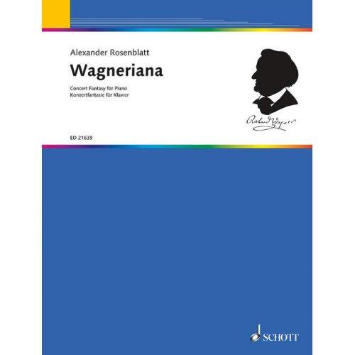 SCHOTT ROSENBLATT A. - WAGNERIANA - PIANO