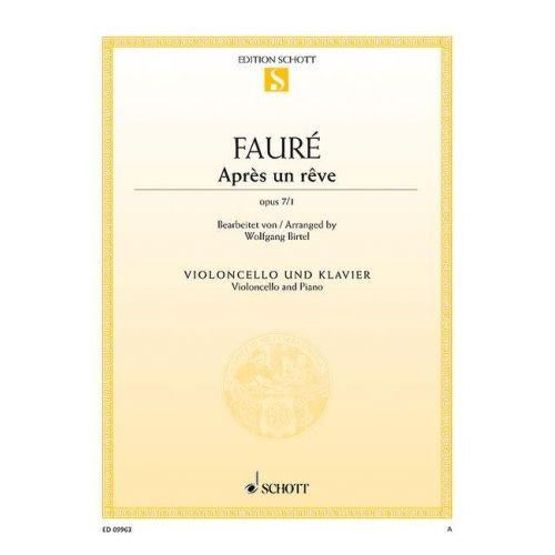 SCHOTT FAURE G. - APRS UN RVE OP. 7/1 - VIOLONCELLE