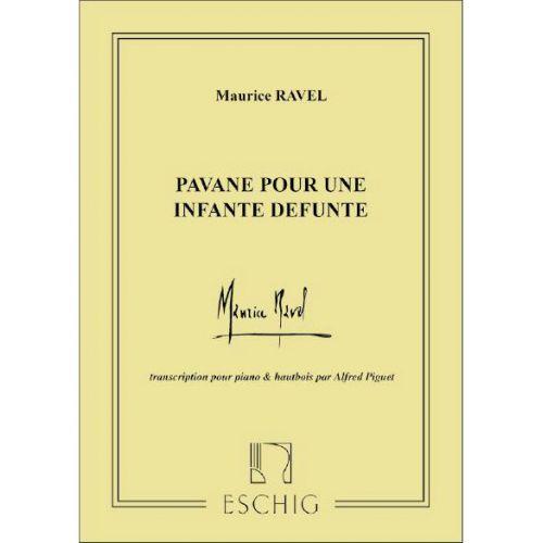 EDITION MAX ESCHIG RAVEL M. - PAVANE POUR UNE INFANTE DEFUNTE - HAUTBOIS ET PIANO