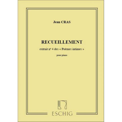 EDITION MAX ESCHIG CRAS - POEMES INTIMES N 4 RECUEILLEMENT - PIANO