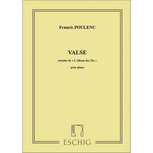 EDITION MAX ESCHIG POULENC F. - VALSE - PIANO