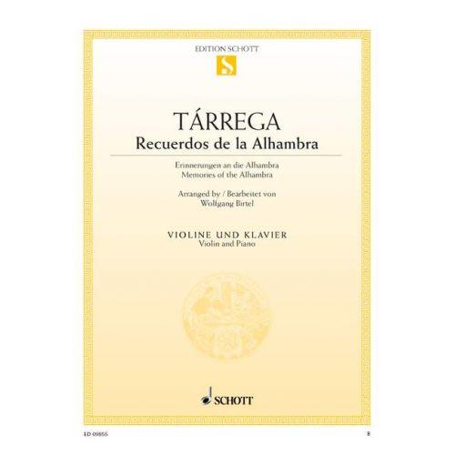 SCHOTT TARREGA FRANCISCO - RECUERDOS DE LA ALHAMBRA - VIOLIN AND PIANO