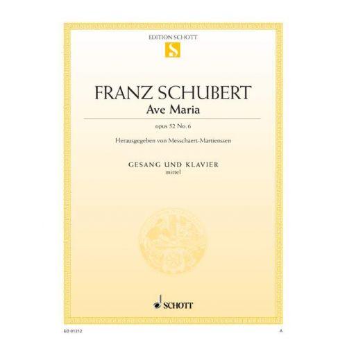 SCHOTT SCHUBERT FRANZ - AVE MARIA OP. 52/6 D 839 - MEDIUM VOICE AND PIANO
