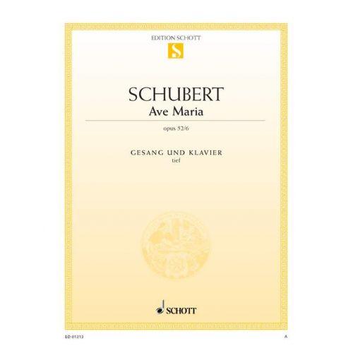 SCHOTT SCHUBERT FRANZ - AVE MARIA OP. 52/6 D 839 - LOW VOICE AND PIANO