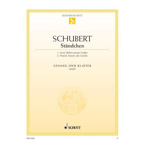 SCHOTT SCHUBERT FRANZ - 2 STANDCHEN D 957/4 / D 889 - MEDIUM VOICE AND PIANO