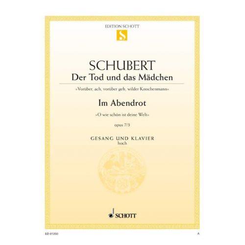 SCHOTT SCHUBERT FRANZ - DER TOD UND DAS MADCHEN / IM ABENDROT D 531 / D 799 - HIGH VOICE PART AND PIANO