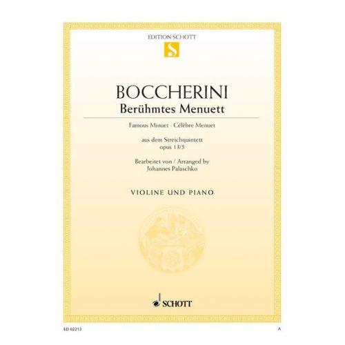 SCHOTT BOCCHERINI LUIGI - FAMOUS MINUET A MAJOR OP. 13/5 - VIOLIN AND PIANO