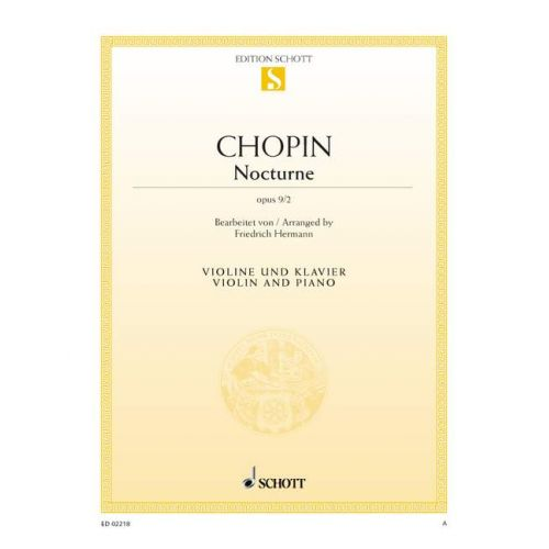 SCHOTT CHOPIN FREDERIC - NOCTURNE Eb MAJOR, OP. 9/2 - VIOLIN AND PIANO