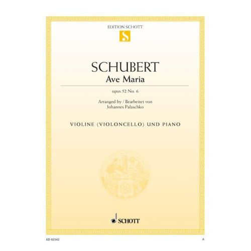 SCHOTT SCHUBERT FRANZ - AVE MARIA OP. 52/6 D 839 - VIOLIN AND PIANO