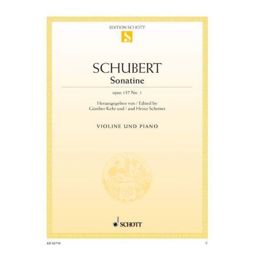 SCHOTT SCHUBERT FRANZ - SONATINA D MAJOR OP. 137/1 D 384 - VIOLIN AND PIANO