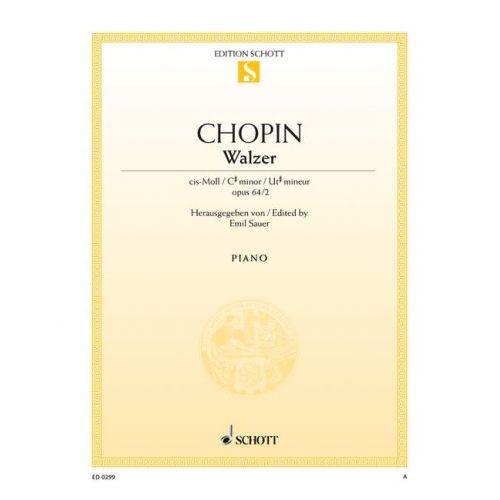SCHOTT CHOPIN FREDERIC - WALTZ C SHARP MINOR OP. 64/2 - PIANO