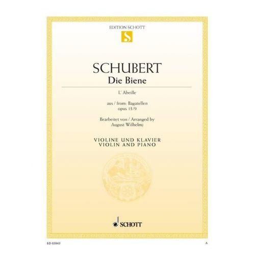 SCHOTT SCHUBERT FRANZ (DRESDEN) - DIE BIENE OP. 13/9 - VIOLIN AND PIANO