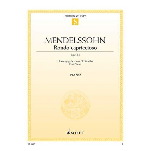 SCHOTT MENDELSSOHN-BARTHOLDY F. - RONDO CAPRICCIOSO OP. 14 - PIANO