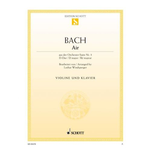 SCHOTT BACH J.S. - AIR BWV 1068 - VIOLIN AND PIANO