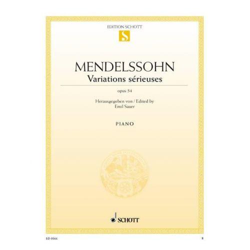 SCHOTT MENDELSSOHN-BARTHOLDY F. - VARIATIONS SERIEUSES OP. 54 - PIANO