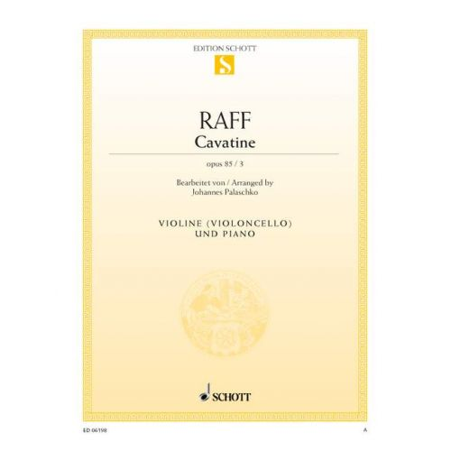 SCHOTT RAFF JOSEPH J. - CAVATINE OP. 85/3 - VIOLIN AND PIANO