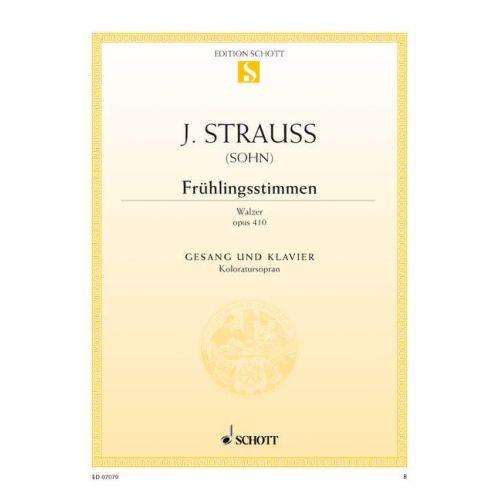 SCHOTT STRAUSS (SON) JOHANN - FRÜHLINGSSTIMMEN-WALZER OP. 410 - COLORATURA SOPRANO AND PIANO