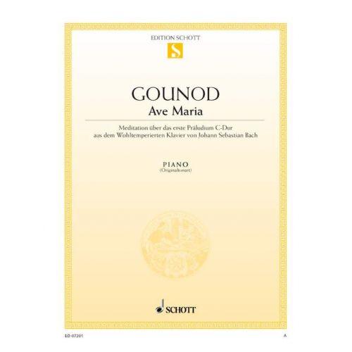 SCHOTT GOUNOD CHARLES / BACH J.S. - AVE MARIA - PIANO
