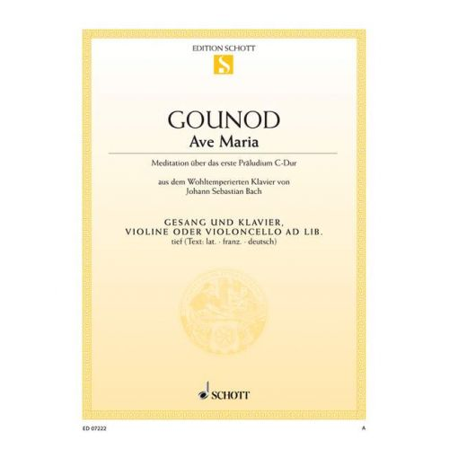 SCHOTT GOUNOD CHARLES / BACH J.S. - AVE MARIA - LOW VOICE AND PIANO; VIOLIN AD LIB.