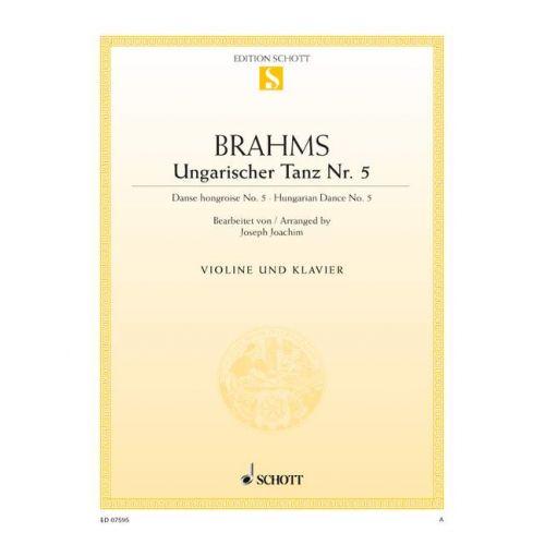 SCHOTT BRAHMS JOHANNES - HUNGARIAN DANCE - VIOLIN AND PIANO