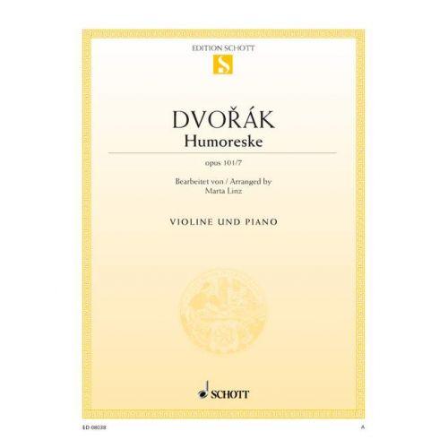 SCHOTT DVORAK ANTONIN - HUMORESKE OP. 101/7 - VIOLIN AND PIANO