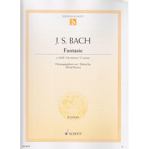 SCHOTT BACH J. S. - FANTASIE C-MOLL BWV 906, 1 - PIANO