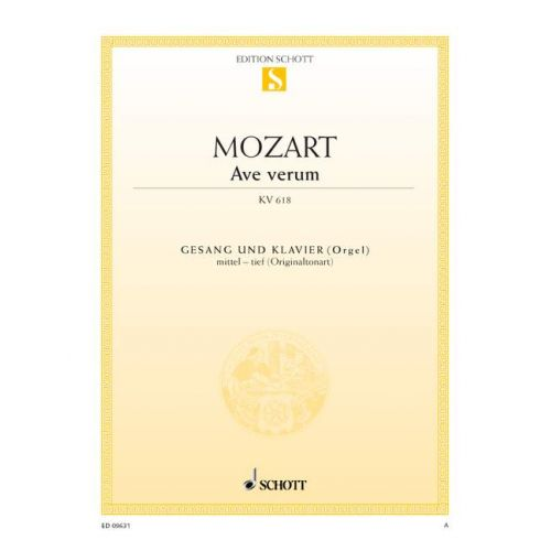 SCHOTT MOZART W.A. - AVE VERUM KV 618 - MEDIUM VOICE AND PIANO