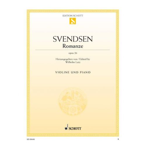 SCHOTT SVENDSEN JOHAN SEVERIN - ROMANZE OP. 26 - VIOLIN AND PIANO