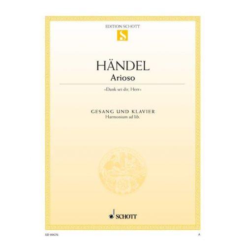 SCHOTT HAENDEL G.F. - DANK SEI DIR, HERR - MEDIUM VOICE AND PIANO, HARMONIUM AD LIB.