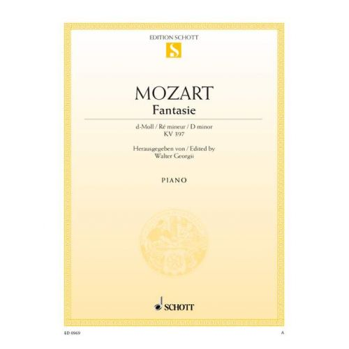 SCHOTT MOZART W.A. - FANTASY D MINOR KV 397 - PIANO