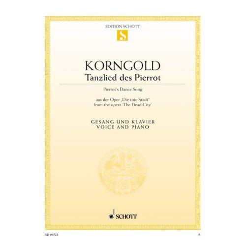 SCHOTT KORNGOLD ERICH WOLFGANG - PIERROT'S DANCE SONG OP. 12 - MEDIUM VOICE AND PIANO
