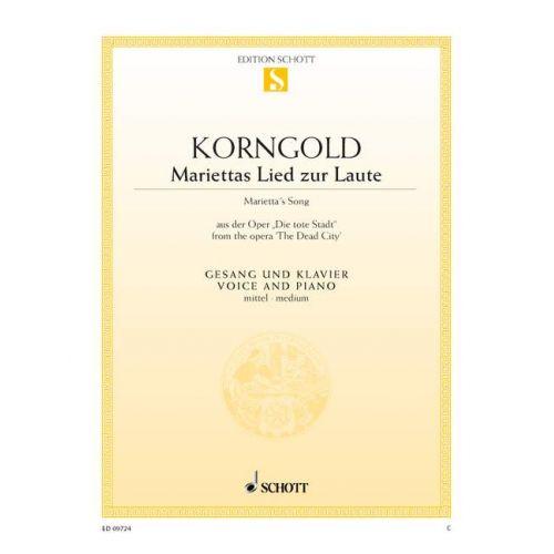 SCHOTT KORNGOLD ERICH WOLFGANG - MARIETTA'S SONG OP. 12 - MEDIUM VOICE AND PIANO