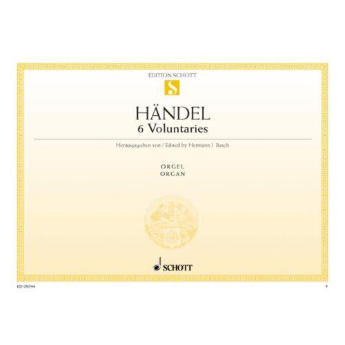 SCHOTT HAENDEL G.F. - 6 VOLUNTARIES - ORGAN