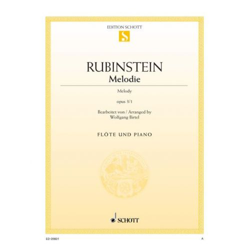 SCHOTT RUBINSTEIN ANTON - MELODY OP. 3/1 - FLUTE AND PIANO