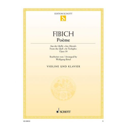 SCHOTT FIBICH ZDENEK - POEME OP. 39 - VIOLIN AND PIANO